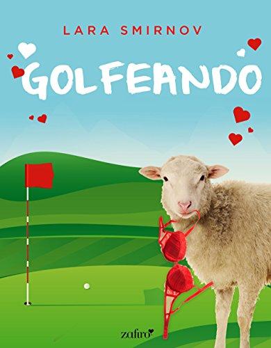 Golfeando (Spanish Edition)