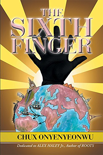 The Sixth Finger by [Chux Onyenyeonwu]