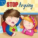 Stop Arguing!, Kyla Steinkraus and Gladys Moreta, 161236036X