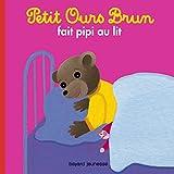 """Afficher """"Petit Ours Brun<br /> Petit Ours brun fait pipi au lit"""""""