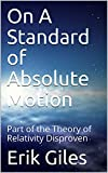 On A Standard of Absolute Motion