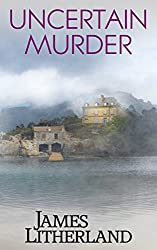 Uncertain Murder (Watchbearers, Book 3)