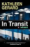 In Transit, Kathleen Gerard, 1594149666