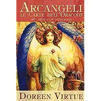 Arcangeli. Le carte dell'oracolo. 45 Carte. Con libro