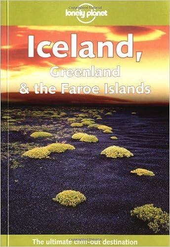 Lonely Planet Iceland, Greenland & the Faroe Islands: Graeme ...