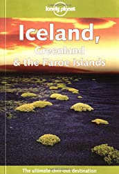 Iceland, Greenland and the Faroe Islands (Lonely Planet Country Guides)