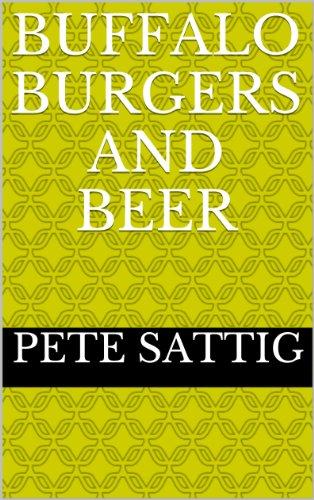 Buffalo Burgers and Beer (Buffalo Beer)