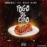 Fogo de Chao (feat. Beat King) [Explicit] offers