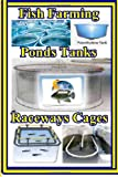 Fish Farming Ponds Tanks Raceways and Cages, Max Basco, 1495486168