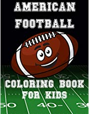 American Football Coloring Book For Kids: NFL National League Super Bowl Fans Rules Game Gift