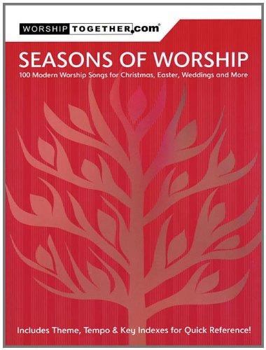 Easter Song Sheet Music (Seasons of Worship: 100 Modern Worship Songs for Christmas, Easter, Weddings & More)