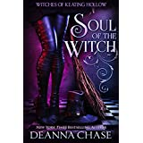 Soul of the Witch (Witches of Keating Hollow Book 1)