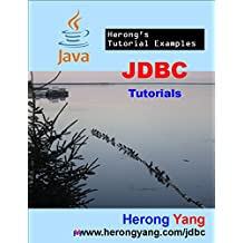 JDBC Tutorials - Herong's Tutorial Examples (English Edition)