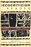 Ecocriticism Reader: Landmarks in Literary Ecology