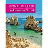 100 Reiseabenteuer für Zwei (Einmal im Leben, Band 2)