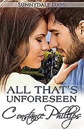 All That's Unforeseen (Sunnydale Days Book 5)
