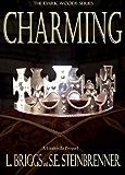 Charming: A Cinderella Prequel (The Dark Woods Series Book 1)