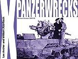 Panzerwrecks 10 German Armour 1944-45, Lee Archer and William Auerbach, 0955594073