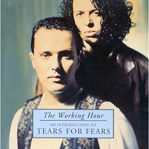 Tears for Fears - Working Hour: Introduction to Tears for Fears -  Amazon.com Music