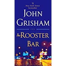 The Rooster Bar: A Novel