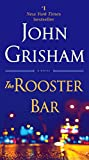 Book cover from The Rooster Bar: A Novel by John Grisham