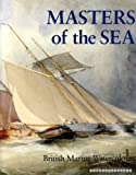 Masters of the Sea, Roger Quarm and Scott Wilcox, 0714824917