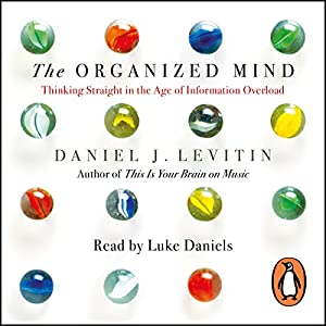 The Organized Mind Audiobook