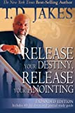 img - for Release Your Destiny, Release Your Anointing Expanded Edition book / textbook / text book