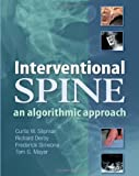 Interventional Spine: An Algorithmic Approach, 1e
