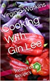 Cooking With Gin Lee: Treasured Recipe's