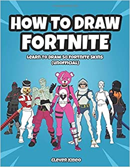 How To Draw Fortnite Learn To Draw 50 Fortnite Skins Unofficial