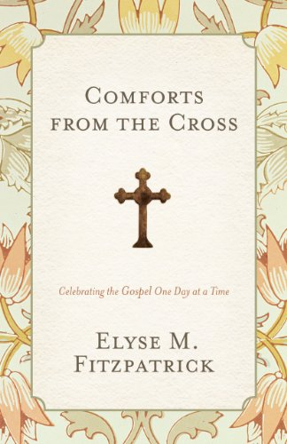 Comforts from the Cross (Redesign): Celebrating the Gospel One Day at a - Shop The At Center County