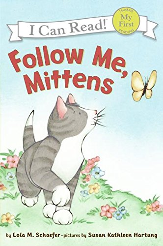 Follow Me, Mittens (My First I Can Read)