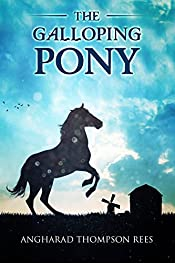 The Galloping Pony (Magical Adventures & Pony Tales Book 2)