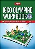 International General Knowledge Olympiad (IGKO) Workbook -Class 6 (2019-20)