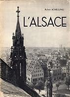 L'Alsace by Schilling Robert