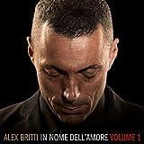 In Nome Dell'amore (Volume 1)