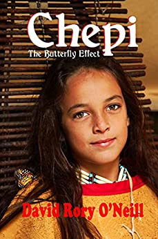 Chepi : The Butterfly Effect (The Butterfly Effect Trilogy Book 3) by [O'Neill, David Rory]