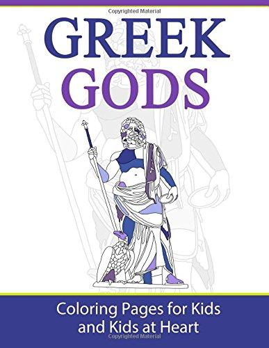 Greek Gods: Coloring Pages for Kids & Kids at Heart (Greek (Greek Mythology Activities)