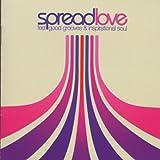 Spread Love: Feel Good Grooves & Inspirational Soul