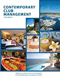 Contemporary Club Management with Answer Sheet (EI), Perdue, Joe and American Hotel & Lodging Educational Institute, ., 0133255123