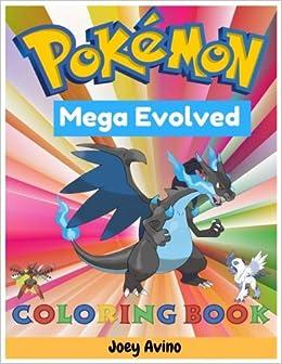 Amazon Com Mega Evolved Pokemon Coloring Book Pokemon Coloring