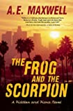 Front cover for the book The Frog and the Scorpion by A. E. Maxwell