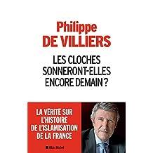 Les Cloches sonneront-elles encore demain ? (French Edition)