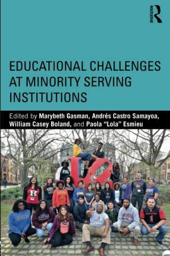 : Educational Challenges at Minority Serving Institutions