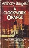A Clockwork Orange, Anthony Burgess, 0345354435