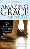 Amazing Grace for Fathers, , 1932645993