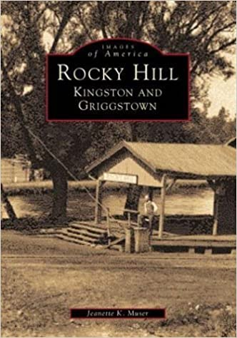 Book Rocky Hill, Kingstown & Griggstown (Images of America) by Jeanette K. Muser (1999-03-03)