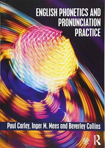 English Phonetics and Pronunciation Practice (English Pronunciation Practice)