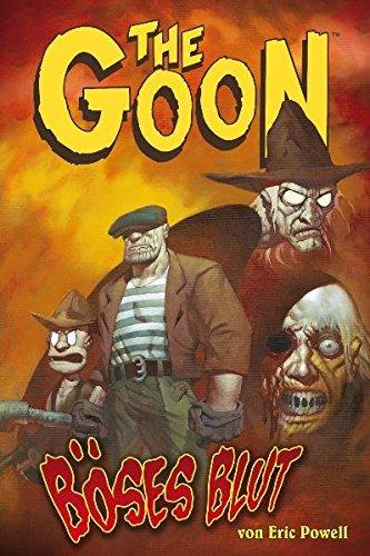 The Goon 6: Böses Blut Gebundenes Buch – 1. Dezember 2010 Eric Powell Frank Neubauer The Goon 6: Böses Blut Cross Cult